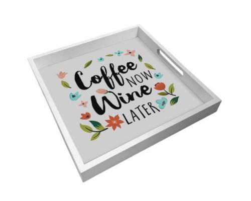 Деревянный поднос с принтом Coffee now wine later